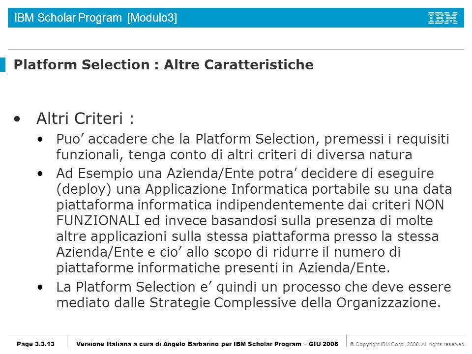 Platform Selection : Altre Caratteristiche