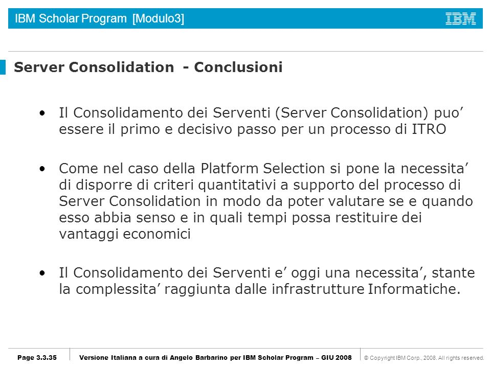 Server Consolidation - Conclusioni