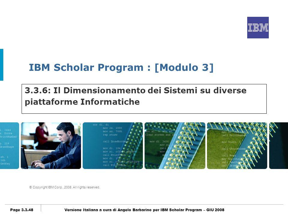 3.3.6: Il Dimensionamento dei Sistemi su diverse piattaforme Informatiche