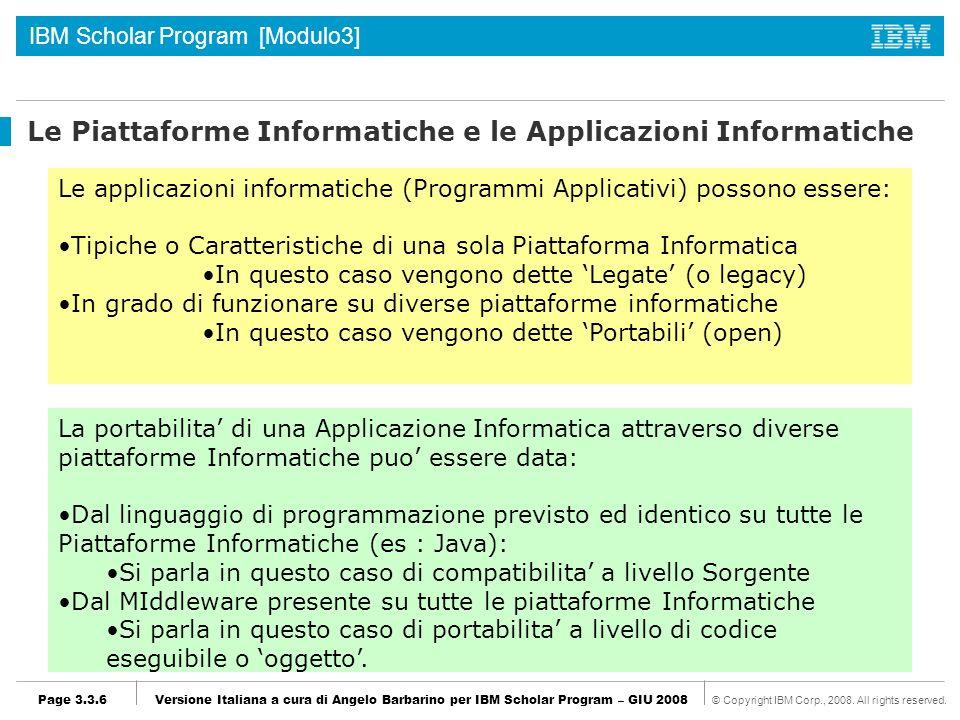 Le Piattaforme Informatiche e le Applicazioni Informatiche