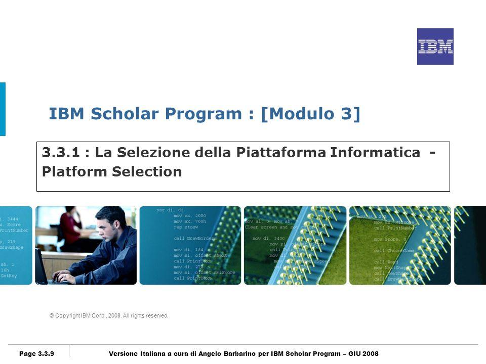 3.3.1 : La Selezione della Piattaforma Informatica - Platform Selection