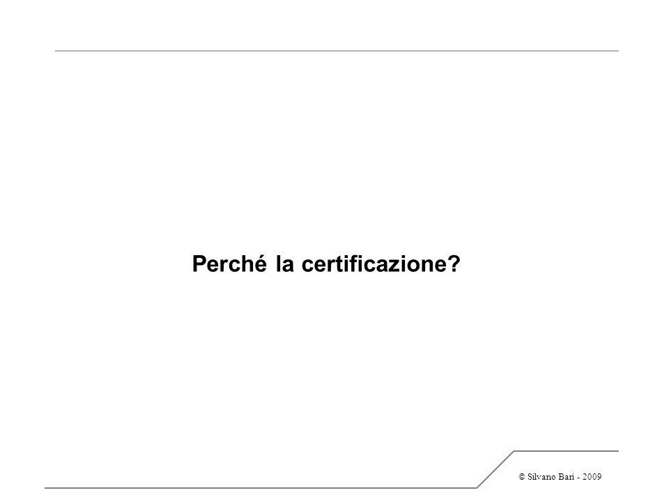 Perché la certificazione