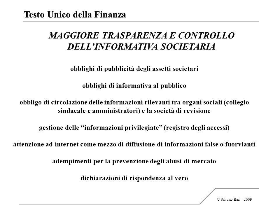 MAGGIORE TRASPARENZA E CONTROLLO DELL'INFORMATIVA SOCIETARIA