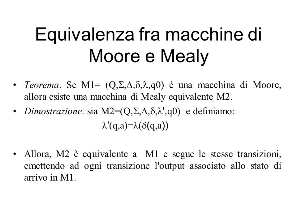 Equivalenza fra macchine di Moore e Mealy