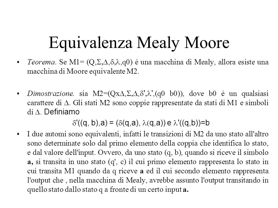 Equivalenza Mealy Moore