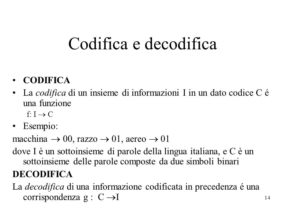Codifica e decodifica CODIFICA