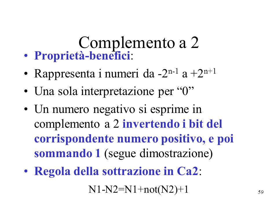 Complemento a 2 Proprietà-benefici: