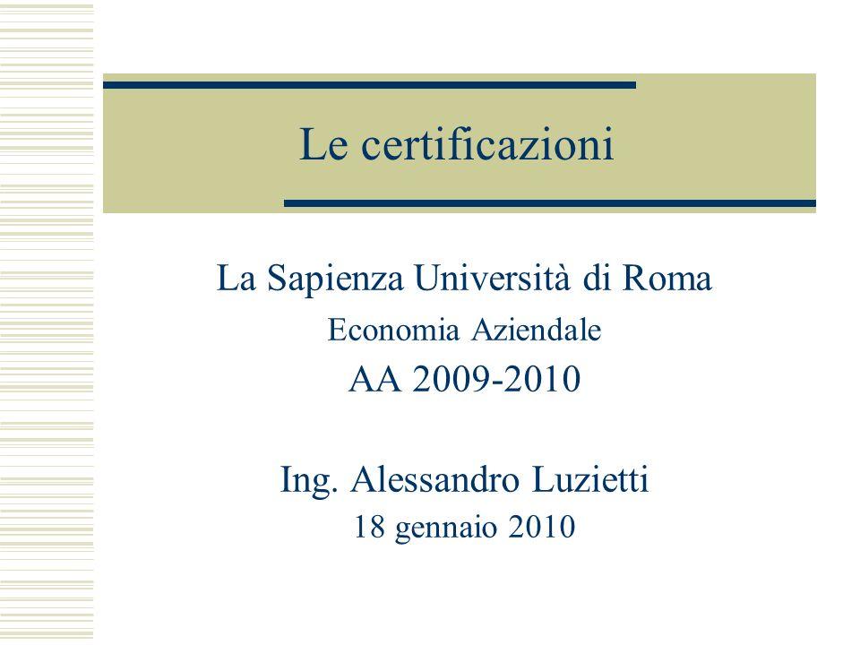 Le certificazioni La Sapienza Università di Roma AA 2009-2010