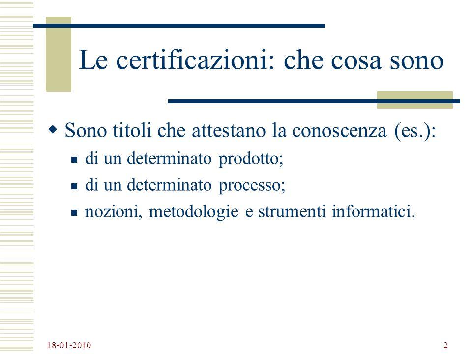Le certificazioni: che cosa sono