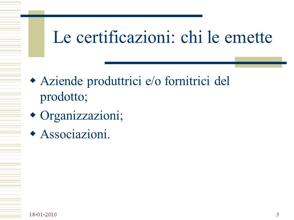 Le certificazioni: chi le emette