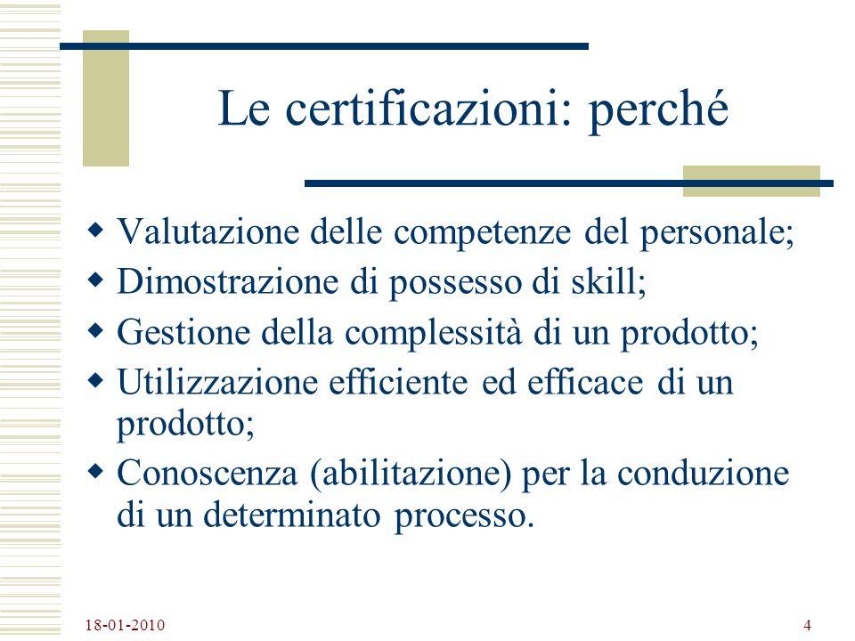 Le certificazioni: perché