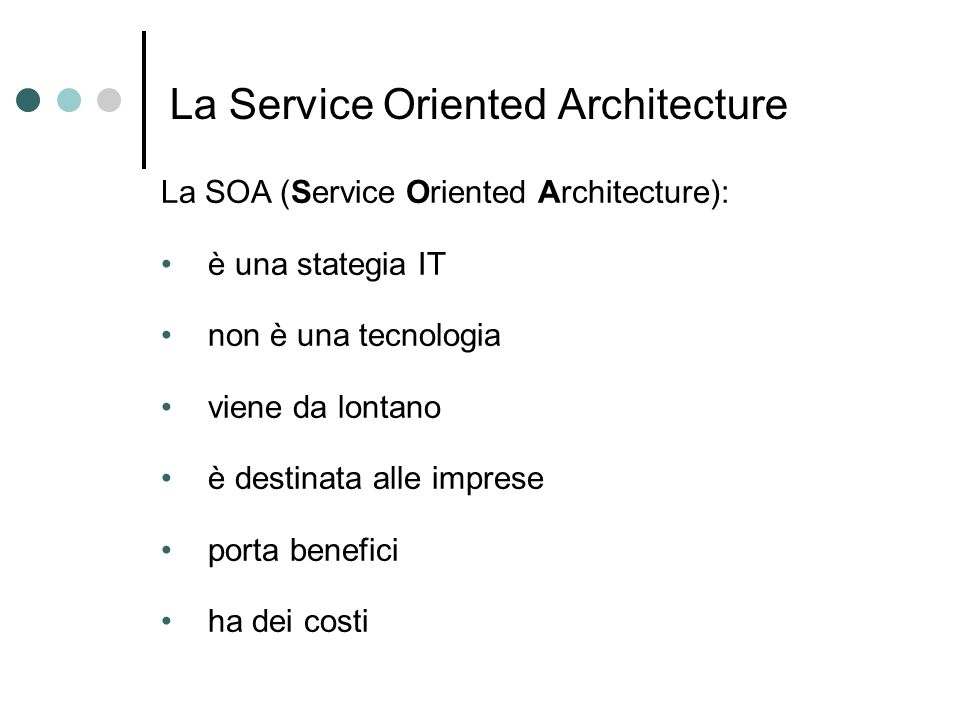 La Service Oriented Architecture
