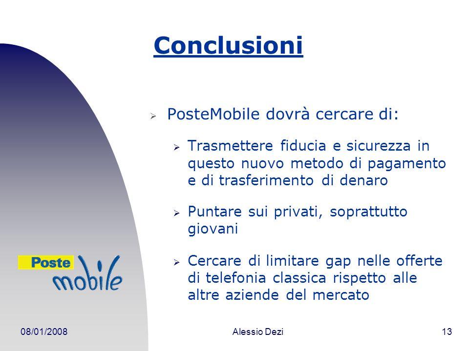 Conclusioni PosteMobile dovrà cercare di:
