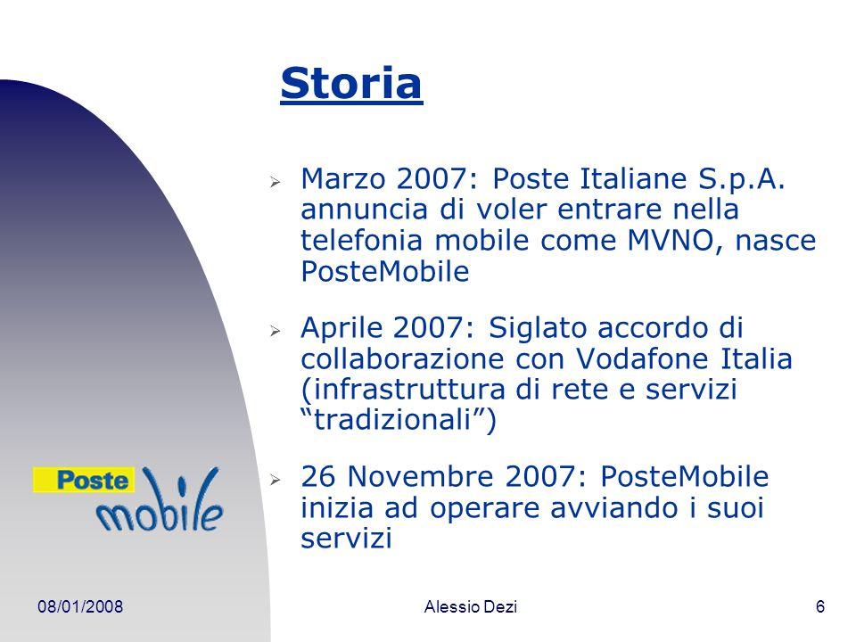 Storia Marzo 2007: Poste Italiane S.p.A. annuncia di voler entrare nella telefonia mobile come MVNO, nasce PosteMobile.