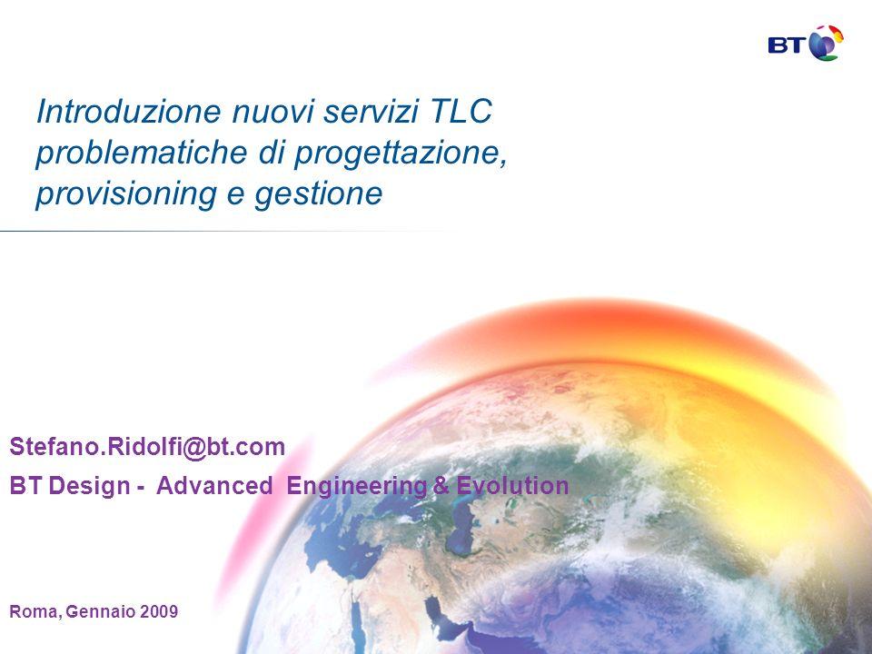 Introduzione nuovi servizi TLC problematiche di progettazione, provisioning e gestione