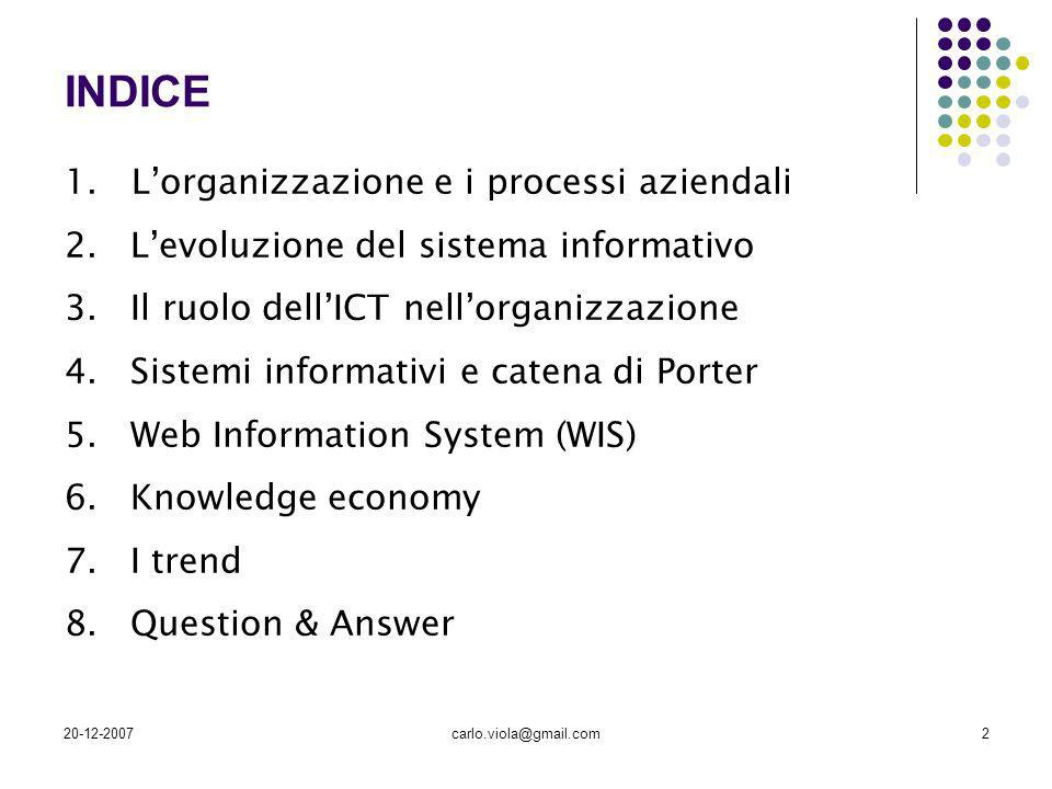 INDICE 1. L'organizzazione e i processi aziendali