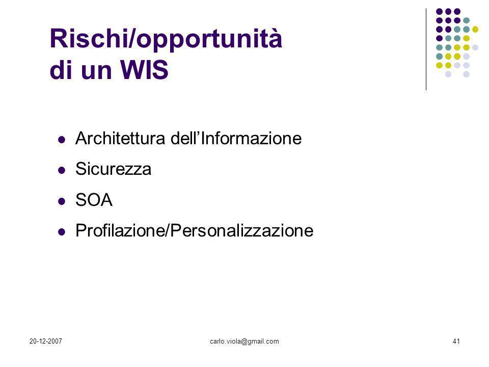 Rischi/opportunità di un WIS