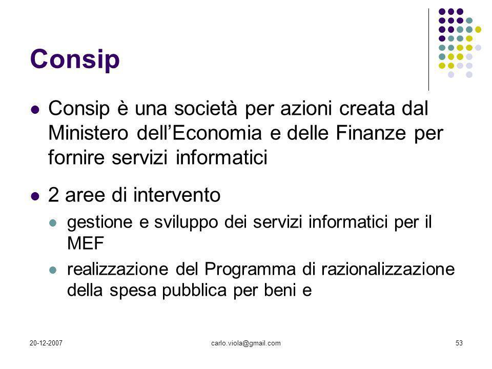 Consip Consip è una società per azioni creata dal Ministero dell'Economia e delle Finanze per fornire servizi informatici.