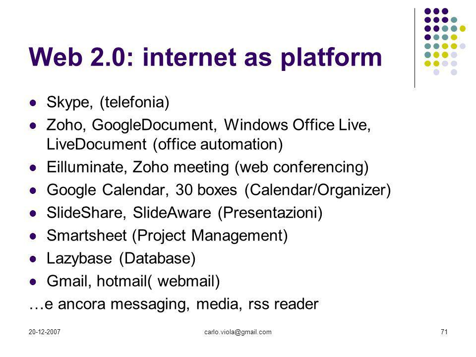 Web 2.0: internet as platform