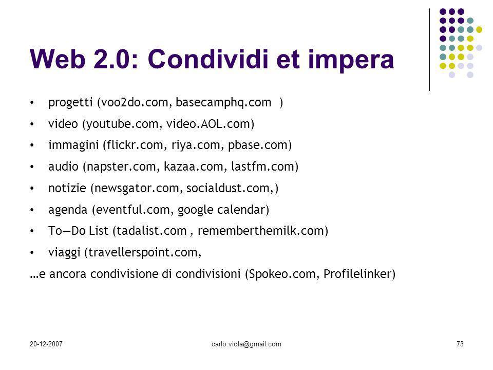 Web 2.0: Condividi et impera