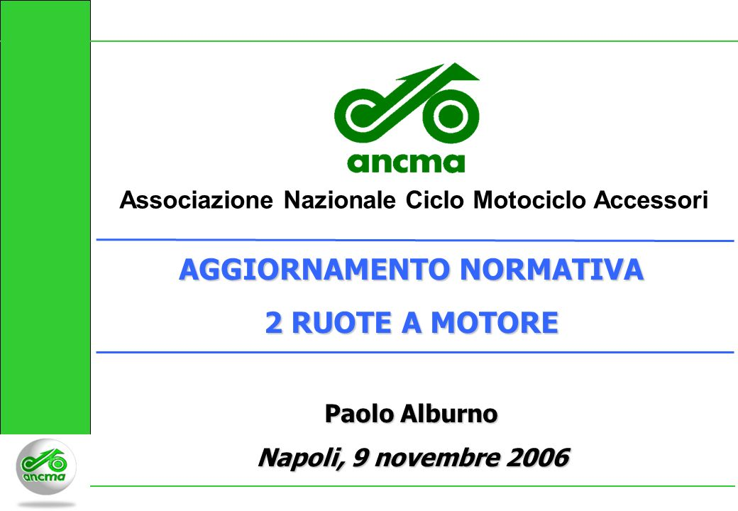 AGGIORNAMENTO NORMATIVA 2 RUOTE A MOTORE