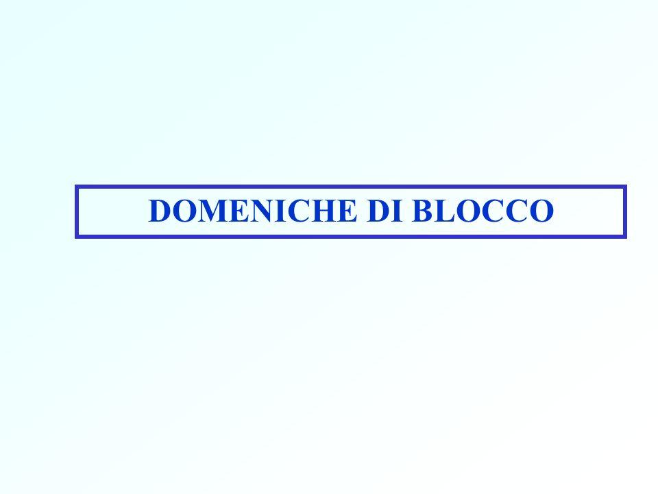 DOMENICHE DI BLOCCO