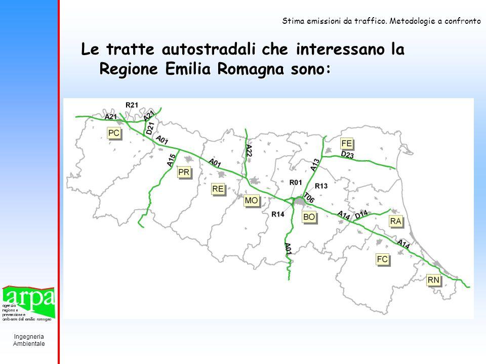 Le tratte autostradali che interessano la Regione Emilia Romagna sono: