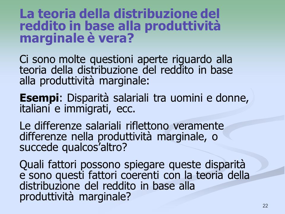 La teoria della distribuzione del reddito in base alla produttività marginale è vera