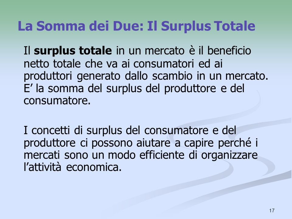 La Somma dei Due: Il Surplus Totale