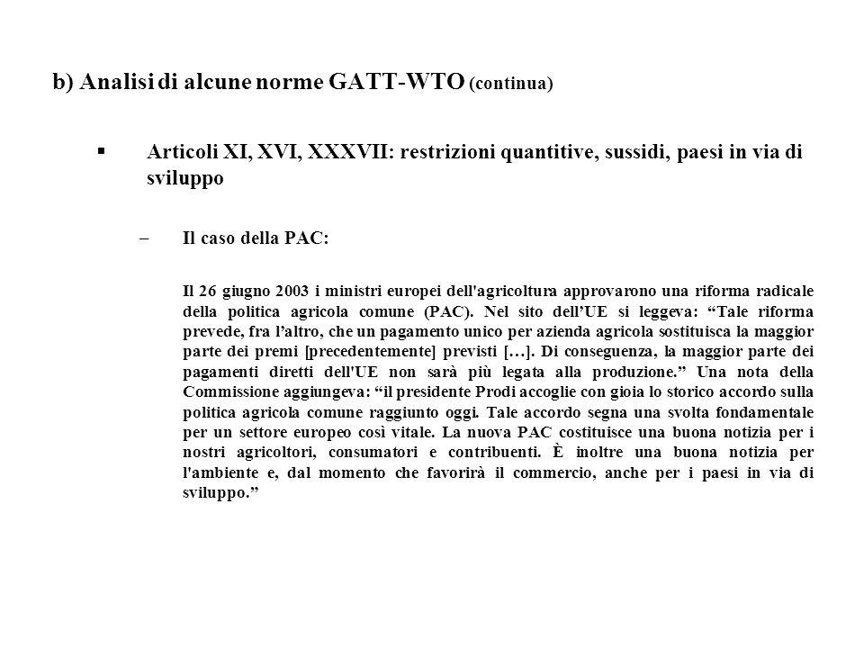 b) Analisi di alcune norme GATT-WTO (continua)