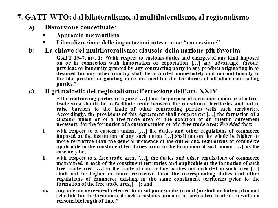 7. GATT-WTO: dal bilateralismo, al multilateralismo, al regionalismo