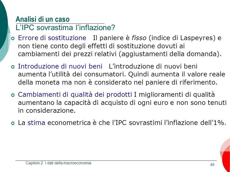 Analisi di un caso L'IPC sovrastima l'inflazione