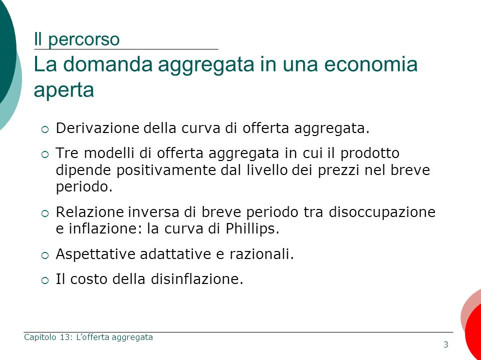 Il percorso La domanda aggregata in una economia aperta