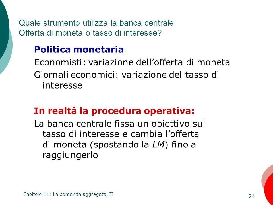 Economisti: variazione dell'offerta di moneta