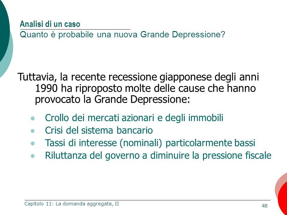 Analisi di un caso Quanto è probabile una nuova Grande Depressione