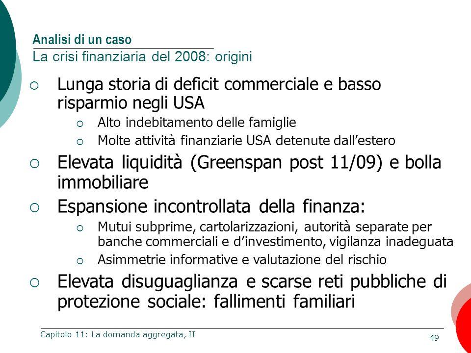 Analisi di un caso La crisi finanziaria del 2008: origini