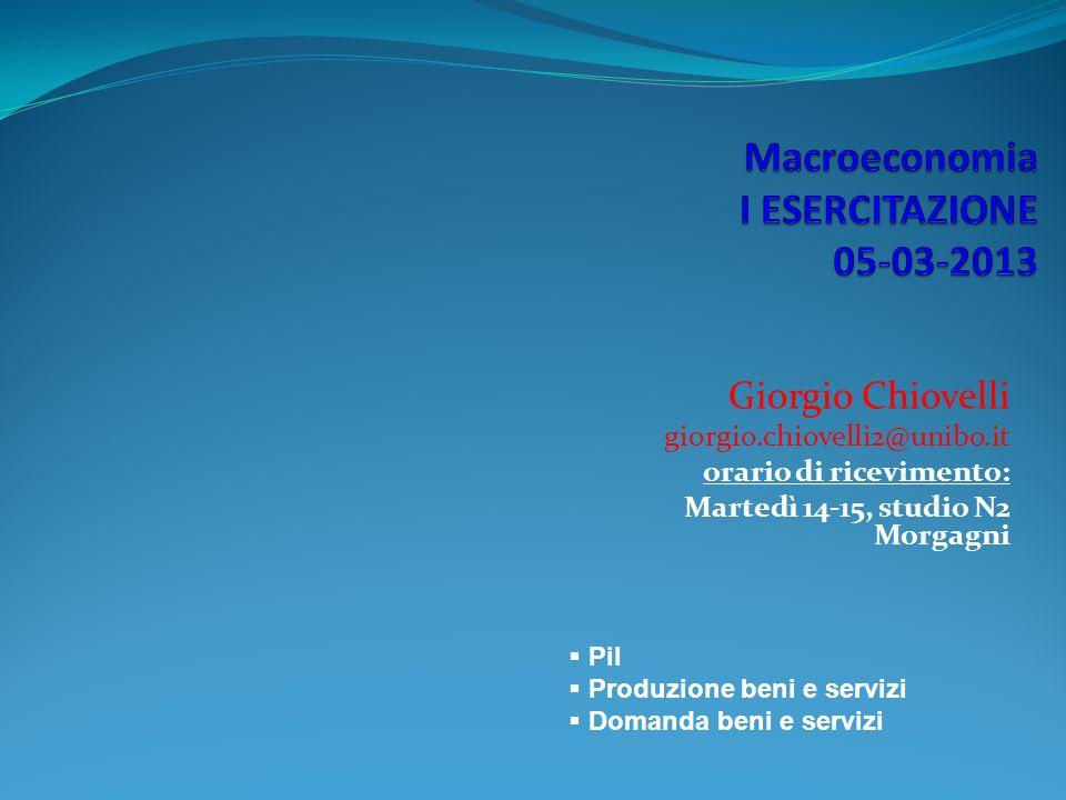 Macroeconomia I ESERCITAZIONE 05-03-2013