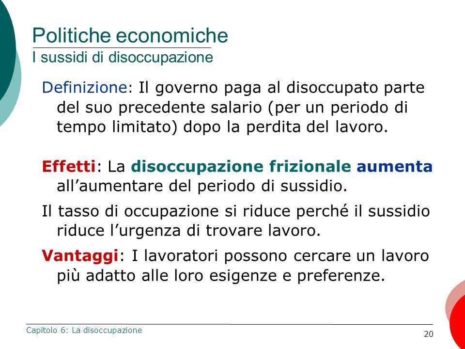 Politiche economiche I sussidi di disoccupazione