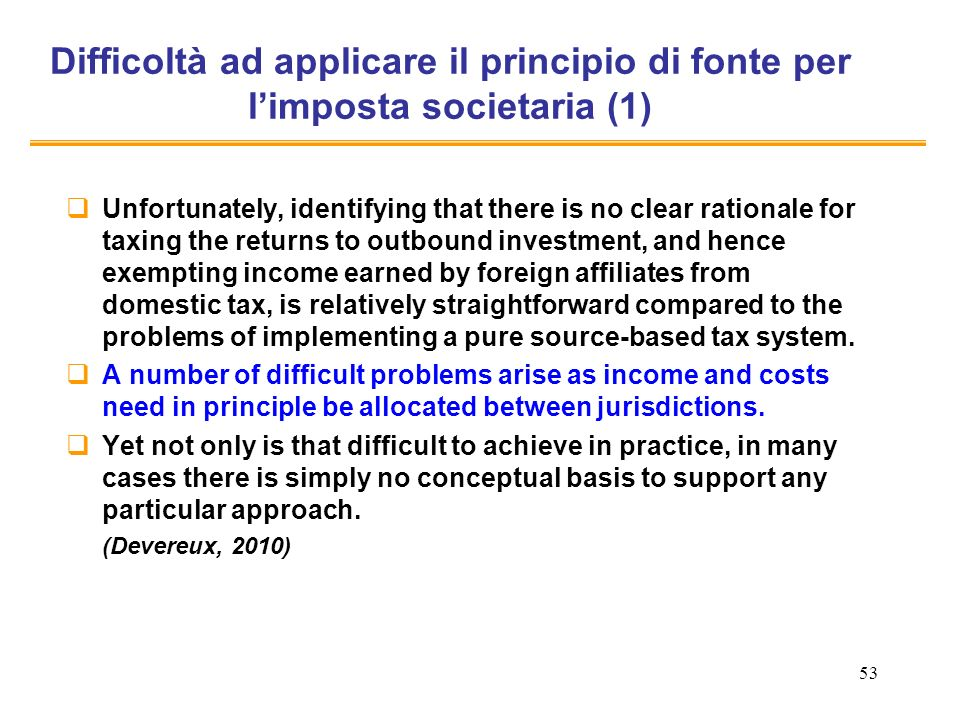 Difficoltà ad applicare il principio di fonte per l'imposta societaria (1)