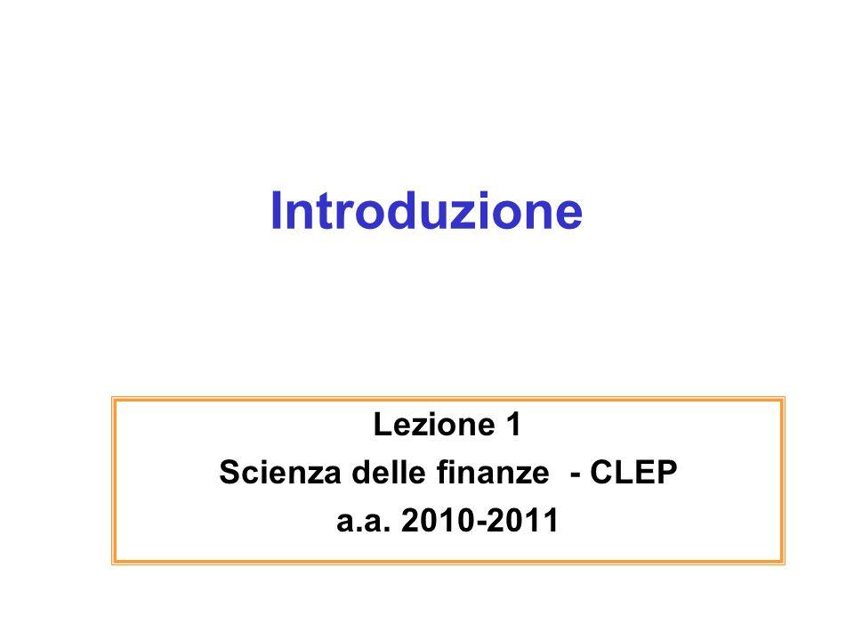 Lezione 1 Scienza delle finanze - CLEP a.a. 2010-2011