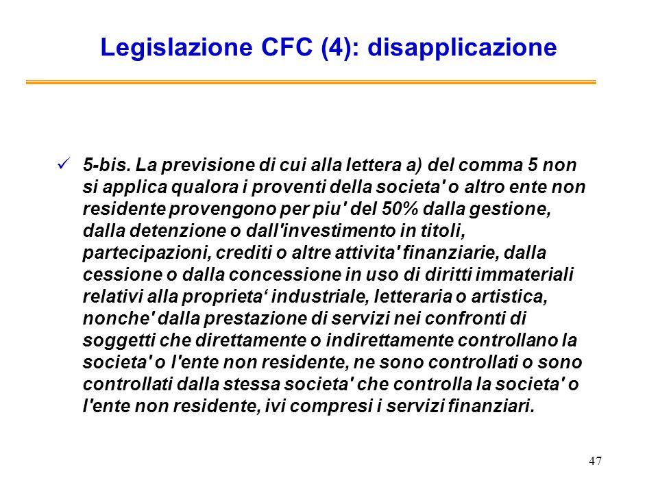 Legislazione CFC (4): disapplicazione