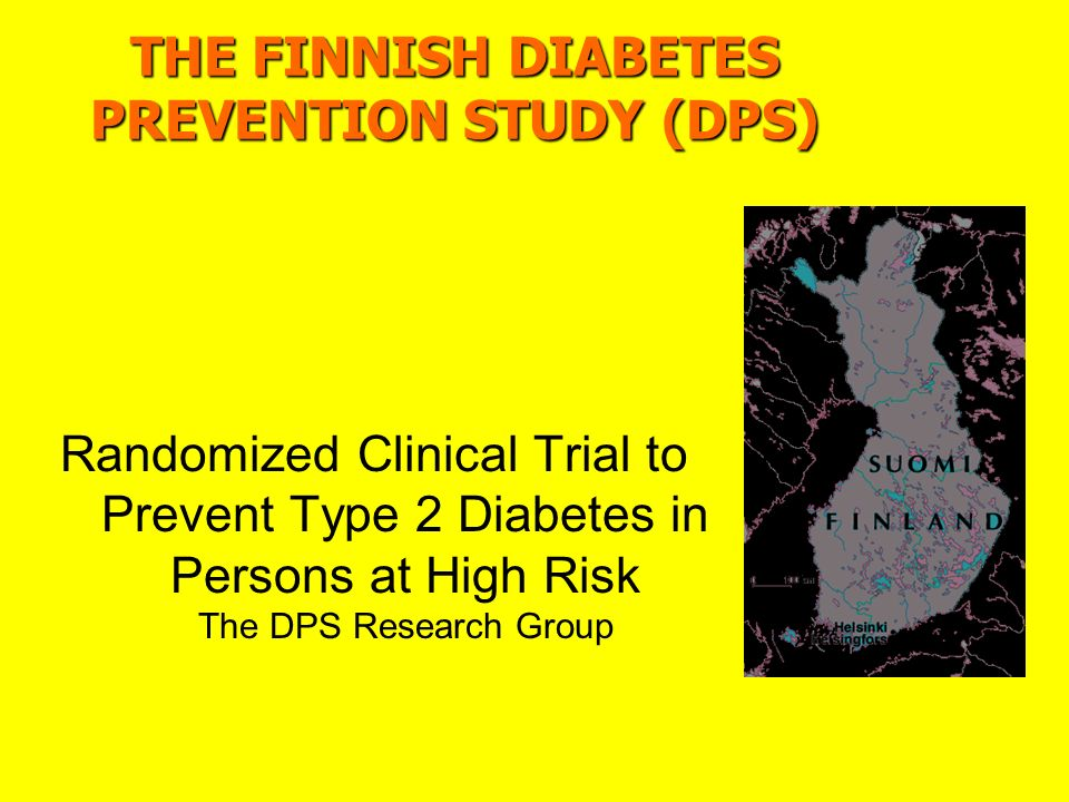 THE FINNISH DIABETES PREVENTION STUDY (DPS)