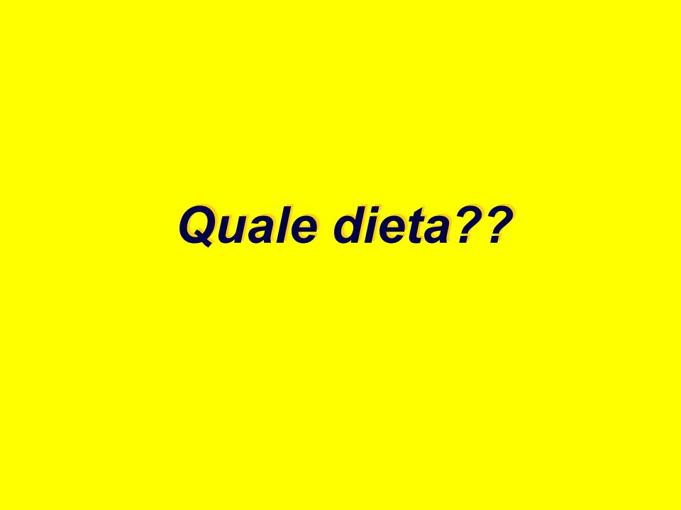 Quale dieta