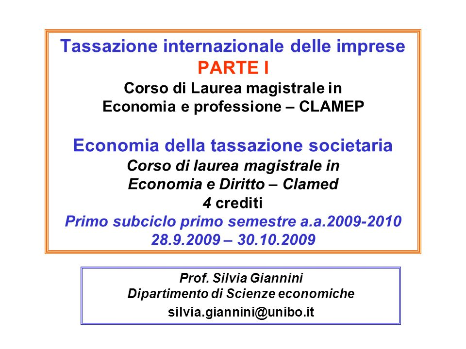 Prof. Silvia Giannini Dipartimento di Scienze economiche