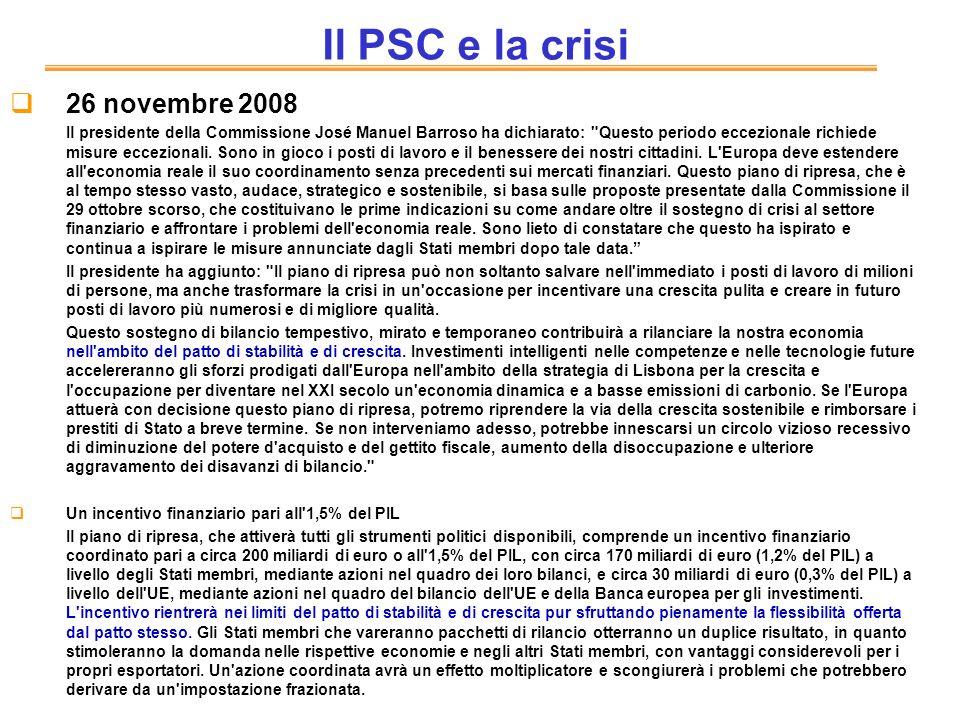 Il PSC e la crisi 26 novembre 2008