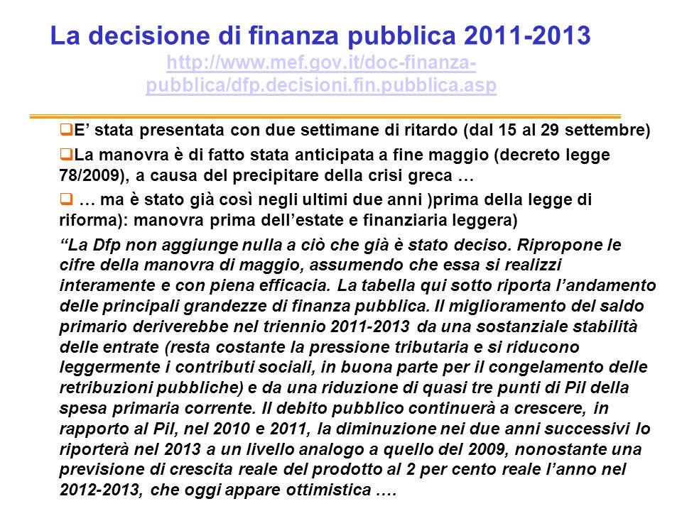 La decisione di finanza pubblica 2011-2013 http://www. mef. gov