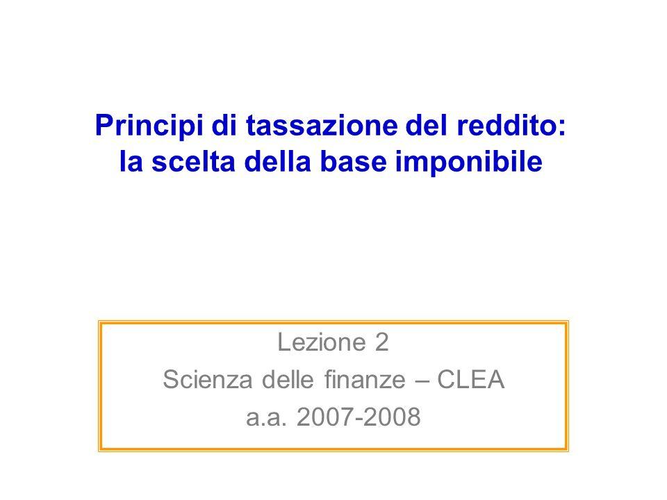 Principi di tassazione del reddito: la scelta della base imponibile