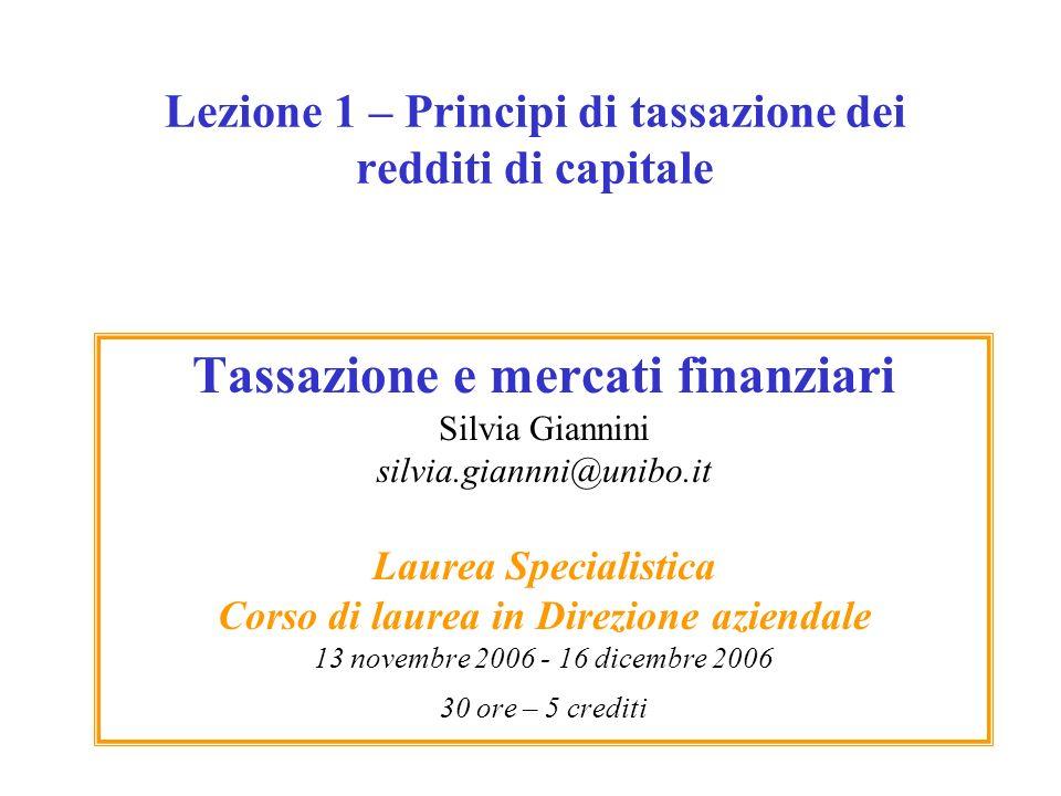 Lezione 1 – Principi di tassazione dei redditi di capitale