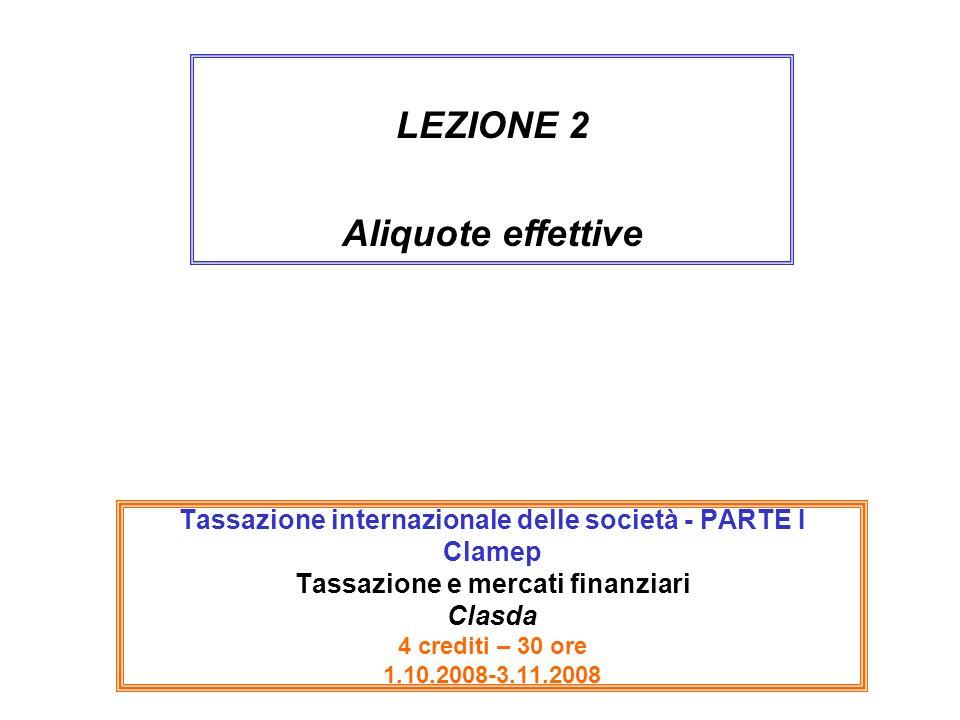 LEZIONE 2 Aliquote effettive