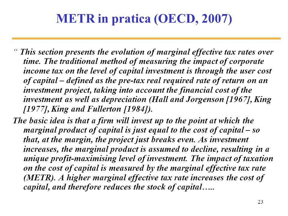 METR in pratica (OECD, 2007)